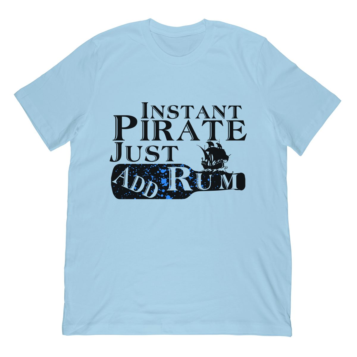 Instant Pirate Just Add Rum Funny Cruise Ship T-Shirt